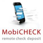 MobiCHECK Mobile Deposit Capture Solution