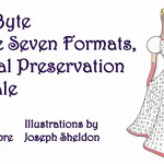 Snow Byte & the Seven Formats: A Digital Alzheimers Fairy Tale